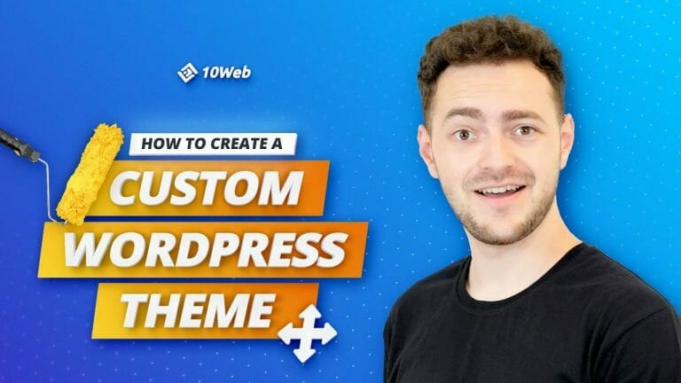 How to Create a Custom WordPress Theme (Without a Line of Code)