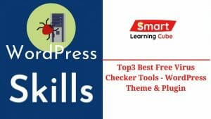 How To Scan WordPress Plugin and Theme - Top3 Best Free Virus Checker Tools