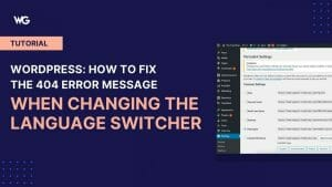 WordPress: How to fix the 404 error message when changing the language switcher